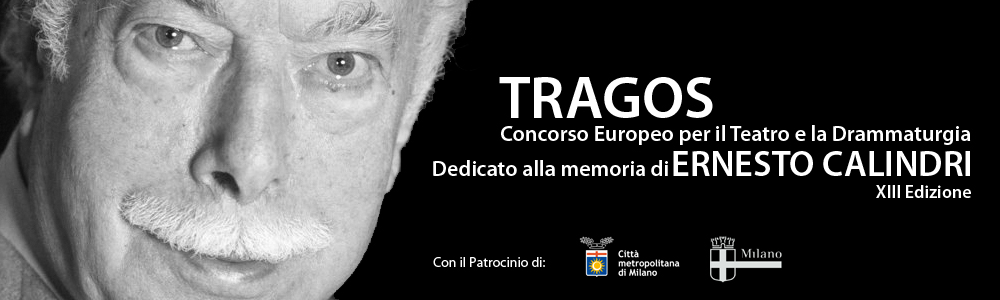 Premio di Teatro e Drammaturgia XIII Edizione Tragos